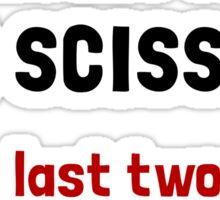 Never Run With Scissors Sticker