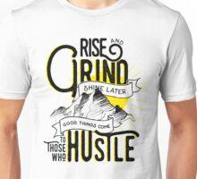 Rise, Grind, Shine, Hustle Quote Design Unisex T-Shirt