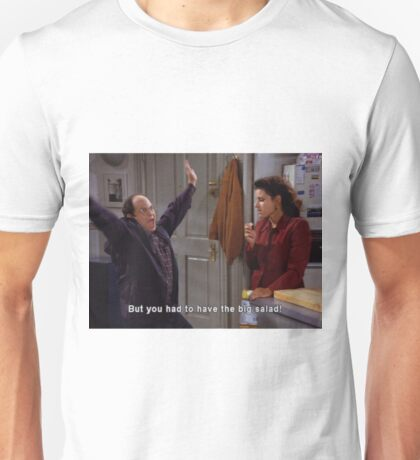 Seinfeld Big Salad Unisex T-Shirt