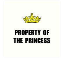 Property Of Princess Art Print