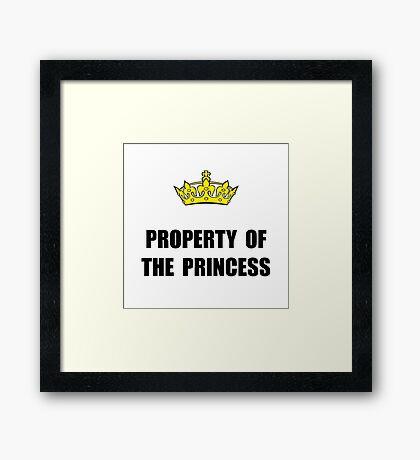 Property Of Princess Framed Print