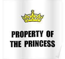 Property Of Princess Poster