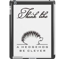 Think like a Hedgehog VRS2 iPad Case/Skin