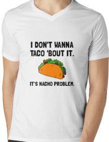 Taco Nacho Problem Mens V-Neck T-Shirt