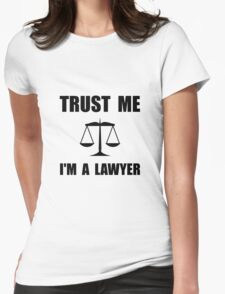 Trust Me Lawyer Womens Fitted T-Shirt