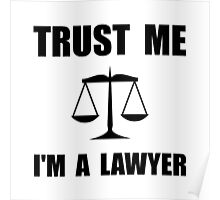 Trust Me Lawyer Poster