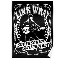 Link Wray (Supersonic Switchblade) Poster