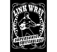 Link Wray (Supersonic Switchblade) Photographic Print