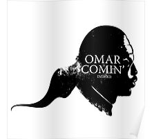 Omar is comin' Poster