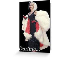 Once Upon A Time - Cruella de Vil - Darling Greeting Card