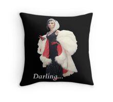 Once Upon A Time - Cruella de Vil - Darling Throw Pillow