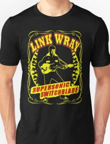 Link Wray (Supersonic Switchblade) Colour Unisex T-Shirt