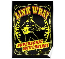 Link Wray (Supersonic Switchblade) Colour Poster