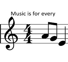 Music is for every [A-G-E] Photographic Print