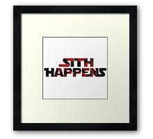 Sith Happens- Star Wars Framed Print