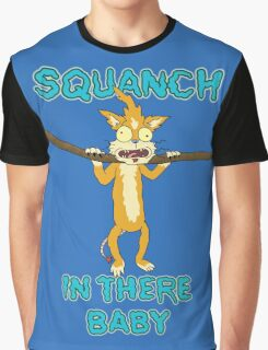 Squanch in there, baby! Graphic T-Shirt