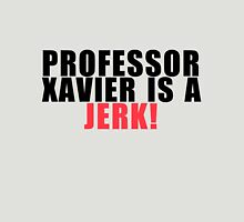 Kitty Pryde - Professor Xavier is a Jerk! Unisex T-Shirt