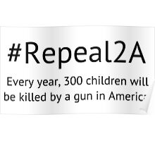 Repeal the 2nd Amendment Poster