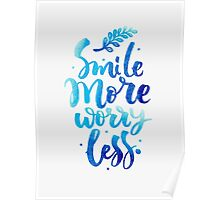 Smile Don't Worry Typography Quote Poster