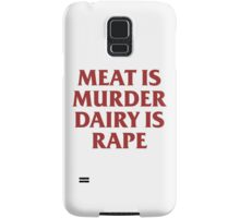 MEAT IS MURDER Samsung Galaxy Case/Skin