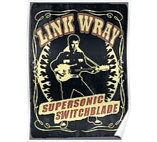 Link Wray (Supersonic Switchblade) Vintage Poster