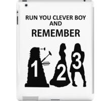 Run You Clever Boy And Remember iPad Case/Skin