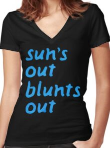 sun's out blunts out Women's Fitted V-Neck T-Shirt