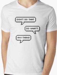 Don't Do That Mens V-Neck T-Shirt