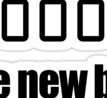 #000000 IS THE NEW BLACK Sticker