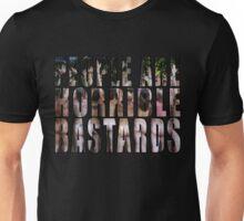 horrible Unisex T-Shirt