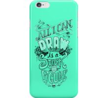 All I Can Draw iPhone Case/Skin