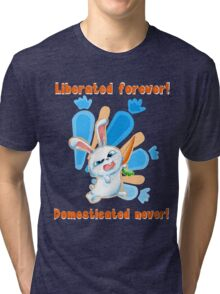 Liberated Forever, Domesticated Never! (The Secret Life Of Pets) Tri-blend T-Shirt