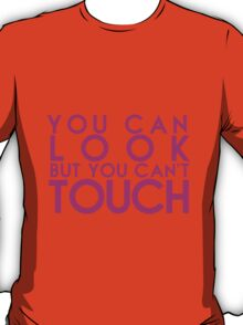 Bella Twins - You Can Look, But You Can't Touch T-Shirt