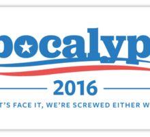 Apocalypse 2016 Bumper Sticker Sticker