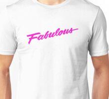 Fabulous - Pink Unisex T-Shirt