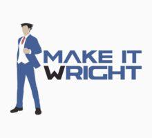 Make It Wright by JMoneyMC