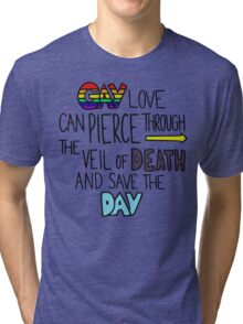 """Ghostfacers """"Gay Love"""" Quote Tri-blend T-Shirt"""