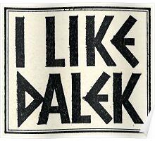 I Like Dalek Poster