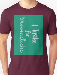 Brake for Broomsticks - Harry Potter Quidditch Slytherin Unisex T-Shirt