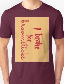 Brake for Broomsticks - Harry Potter Quidditch Gryffindor Unisex T-Shirt