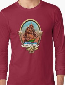 Three Sheets To The Wind (Sailing Ships and Beer) Long Sleeve T-Shirt
