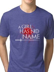 A Girl Has No Name (blood splatter) Tri-blend T-Shirt