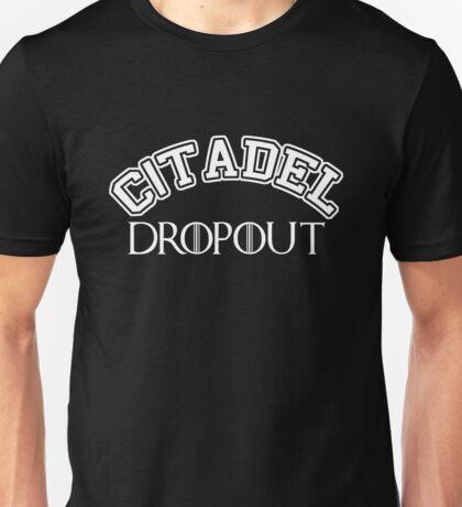 Citadel Dropout Unisex T-Shirt