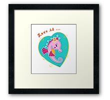 Seahorse Love is ... - White Framed Print