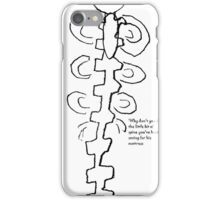Show me your spine iPhone Case/Skin