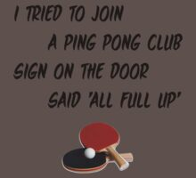 I Tried To Join A Ping Pong Club One Piece - Short Sleeve