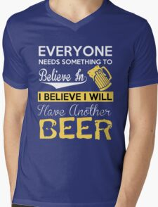 Beer - I Believe I Will Have Another Beer Mens V-Neck T-Shirt