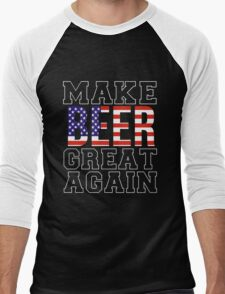 Beer - Make Beer Great Again Men's Baseball ¾ T-Shirt