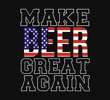 Beer - Make Beer Great Again Unisex T-Shirt