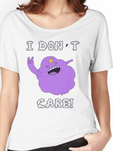 I DONT CARE! Women's Relaxed Fit T-Shirt